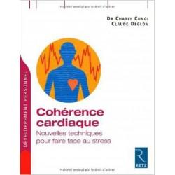Cohérence cardiaque : Nouvelles techniques pour faire face au le stress
